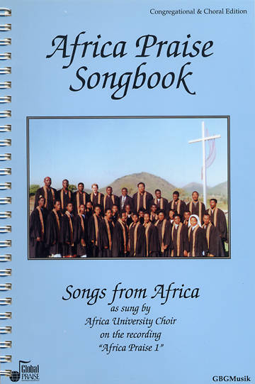 Africa Praise 1 Congregational And Choral Edition
