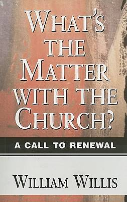 Whats the Matter with the Church?