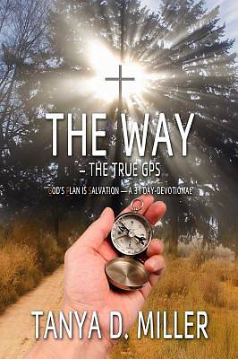 The Way - The True GPS