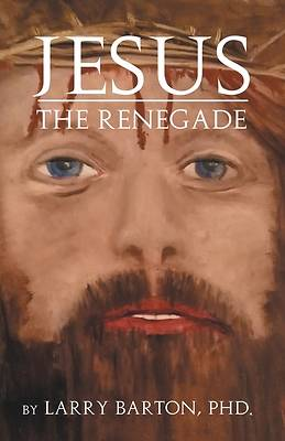 Picture of Jesus the Renegade