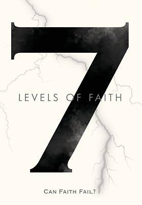 7 Levels of Faith