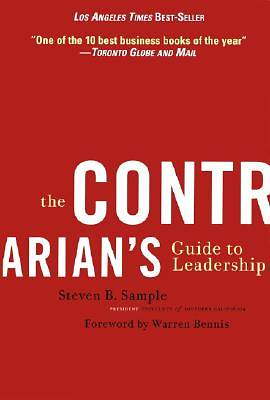 The Contrarians Guide to Leadership