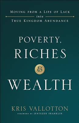 Picture of Poverty, Riches and Wealth