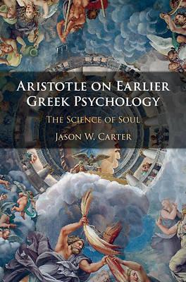 Picture of Aristotle on Earlier Greek Psychology