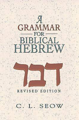 Picture of A Grammar for Biblical Hebrew (Revised Edition)