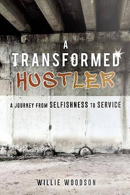 Picture of A Transformed Hustler