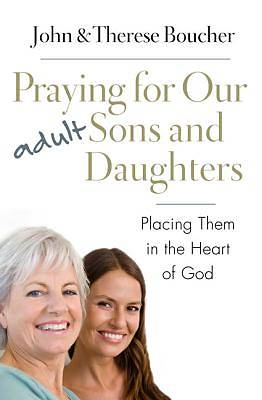 Picture of Praying for Our Adult Sons and Daughters