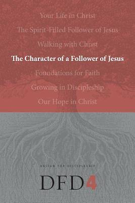 Design for Discipleship Bible Studies - The Character of the Christian