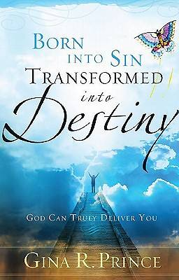Born Into Sin, Transformed Into Destiny