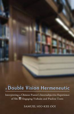 Picture of A Double Vision Hermeneutic