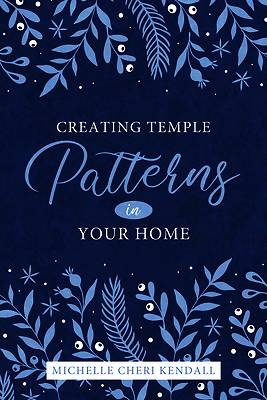 Picture of Creating Temple Patterns in Your Home