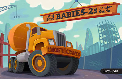 Picture of Vacation Bible School (VBS) 2020 Concrete and Cranes Babies-2S Leader Guide