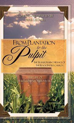 From Plantation to the Pulpit