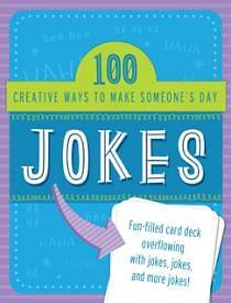 Jokes 100 Creative Ways to Make Someones Day