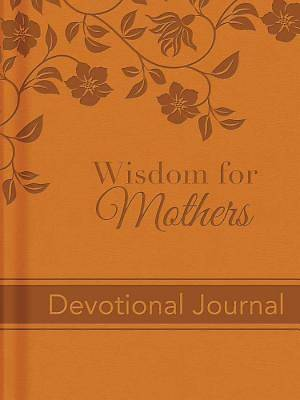 Wisdom for Mothers