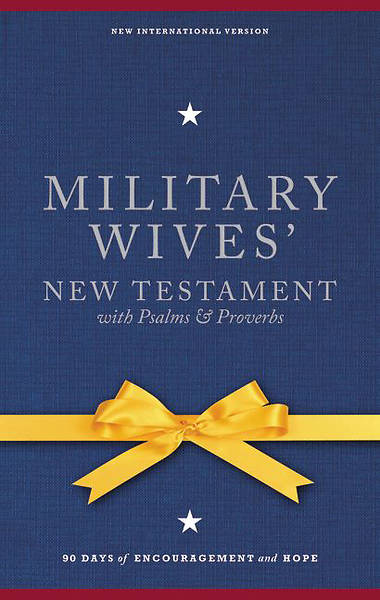 NIV Military Wives New Testament with Psalms and Proverbs