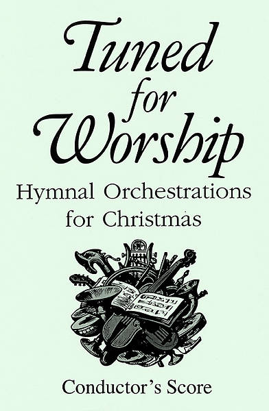 Tuned for Worship Conductors Score