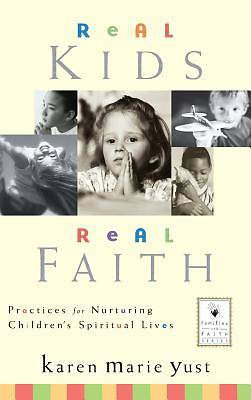 Picture of Real Kids, Real Faith