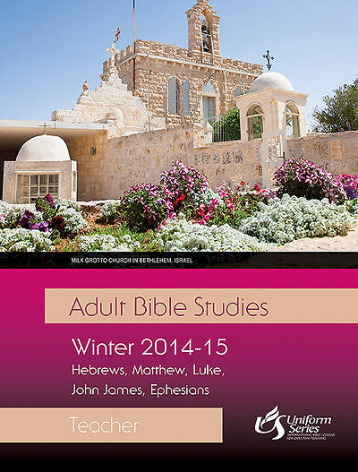 Adult Bible Studies Winter 2014-2015 Teacher