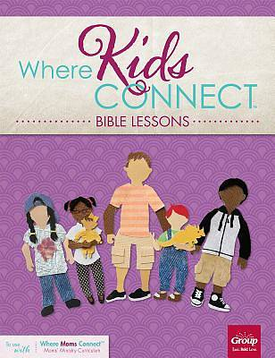 Picture of Where Kids Connect Bible Lessons, Volume 3