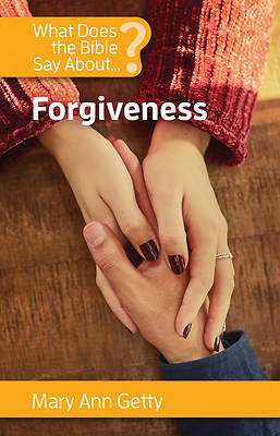 Picture of What Does the Bible Say about Forgiveness?