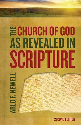 The Church of God as Revealed in Scripture