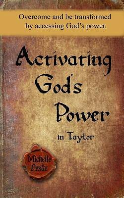 Picture of Activating God's Power in Taylor