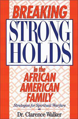 Picture of Breaking Strongholds in the African-American Family