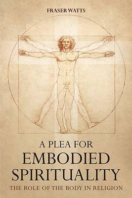 Picture of A Plea for Embodied Spirituality