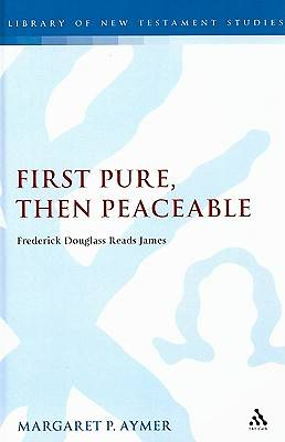 Picture of First Pure, Then Peaceable