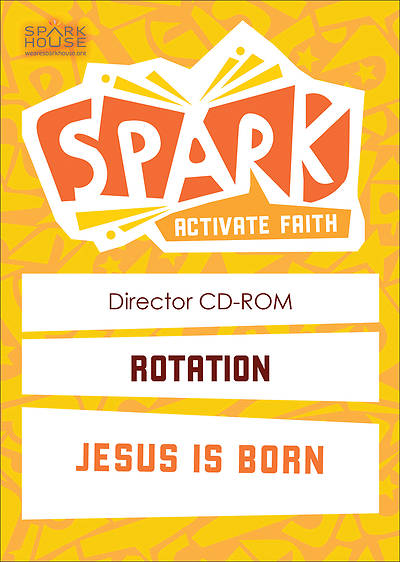 Spark Rotation Jesus Is Born Director CD
