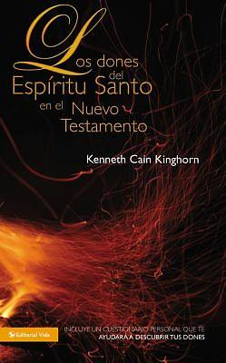 Los Dones del Espiritu Santo en el Nuevo Testamento = The New Testament Gifts of the Holy Spirit