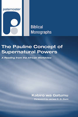 Picture of The Pauline Concept of Supernatural Powers