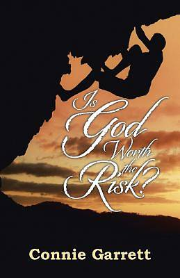 Picture of Is God Worth the Risk?