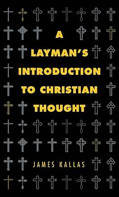 Picture of A Layman's Introduction to Christian Thought
