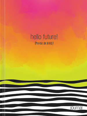 Picture of Hello, Future! [please Be Kind.] Hardcover Journal