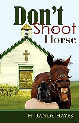 Dont Shoot the Horse