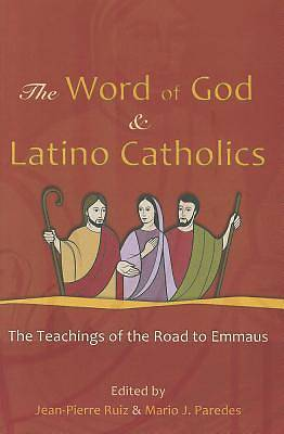 The Word of God & Latino Catholics
