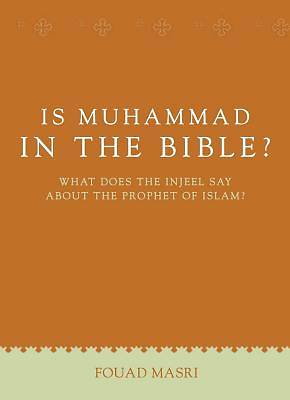 Is Muhammad in the Bible?-2nd Edition