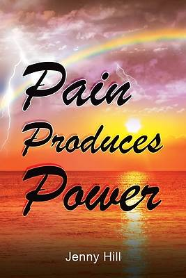 Picture of Pain Produces Power