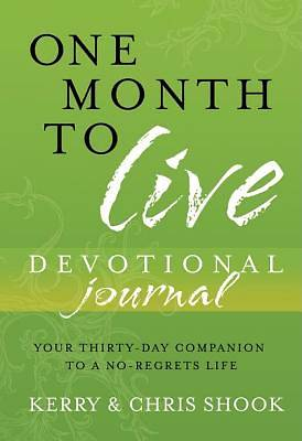Journal Devotional One Month to Live