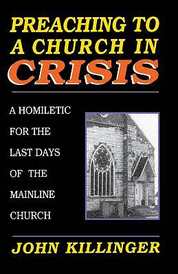 Preaching to a Church in Crisis