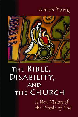 Picture of The Bible, Disability, and the Church