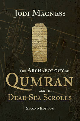 Picture of The Archaeology of Qumran and the Dead Sea Scrolls, 2nd Ed.