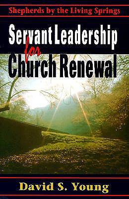 Servant Leadership for Church Renewal
