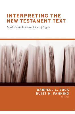 Interpreting the New Testament Text