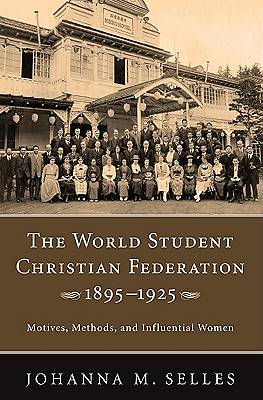 The World Student Christian Federation, 18951925