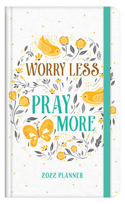 Picture of 2022 Planner Worry Less, Pray More