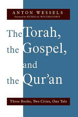 The Torah, the Gospel, and the Quran