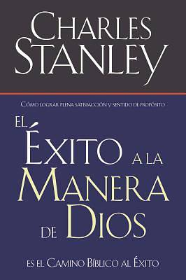 El Exito a la Manera de Dios / Success Gods Way